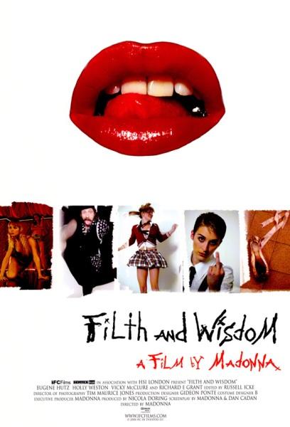 """Filth and Wisdom"" (2008) , la primera pelicula de Madonna."