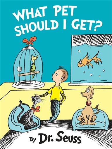 """En esta imagen difundida por Random House Books for Young Readers, la portada de """"What Pet Should I Get"""" de Dr. Seuss. El libro salió a la venta el martes 28 de julio del 2015, 24 años después de la muerte del autor. (Random House Books for Young Readers via AP)"""